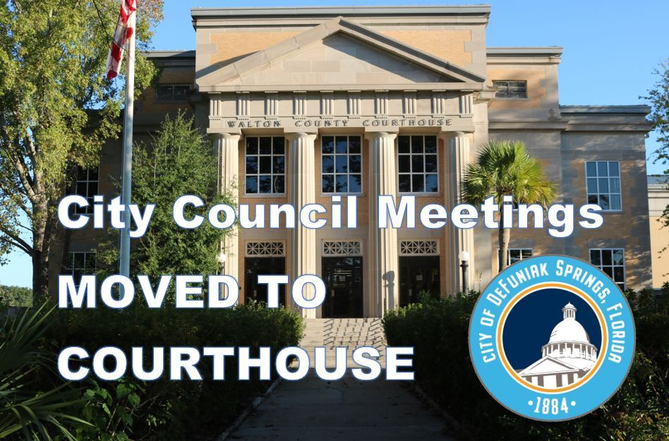 Picture of Walton County Courthouse with words City Council Meetings Moved to Courthouse