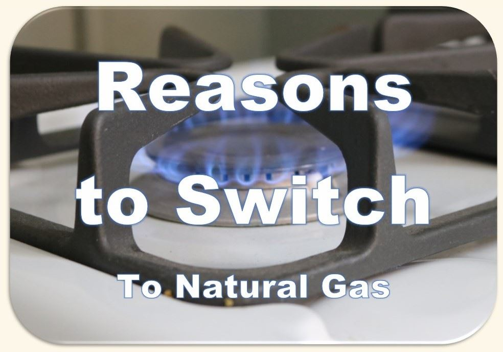 eye of natural gas stove with words Reasons To Switch to Natural Gas written over image