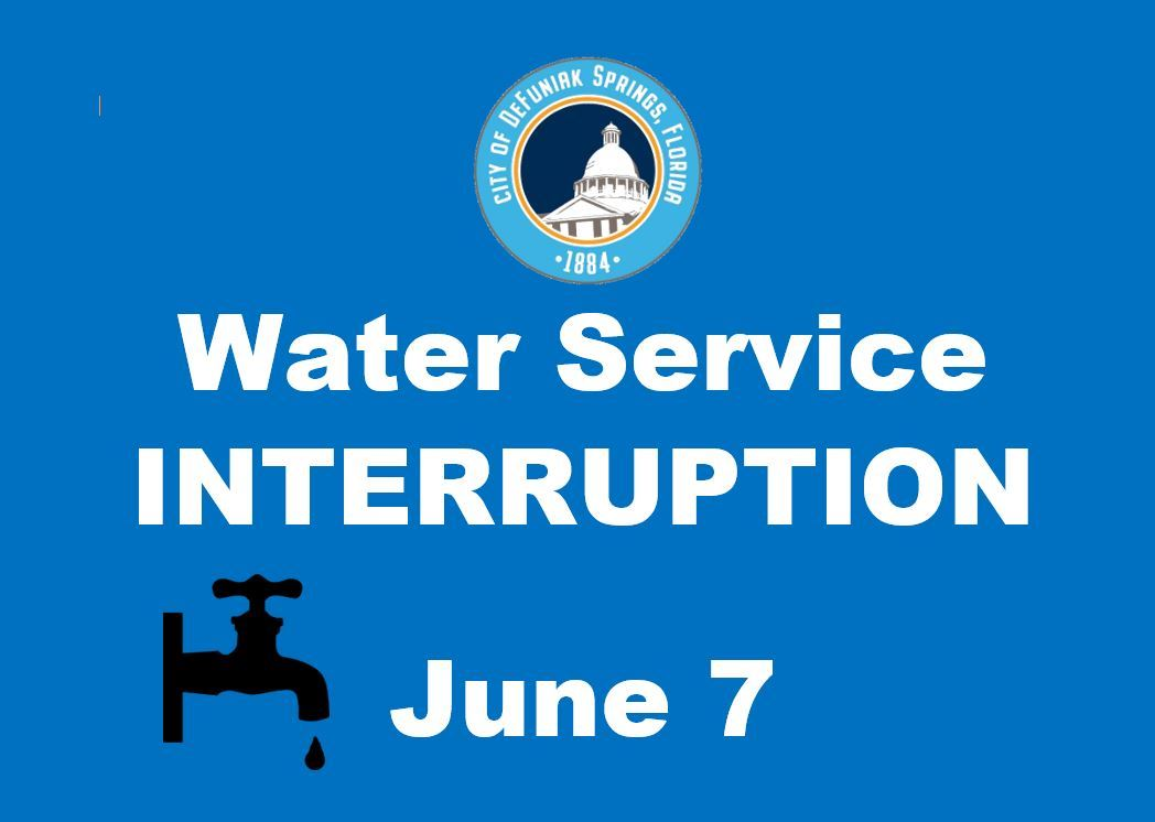 City logo and water faucet graphic with words water service interruption June 7