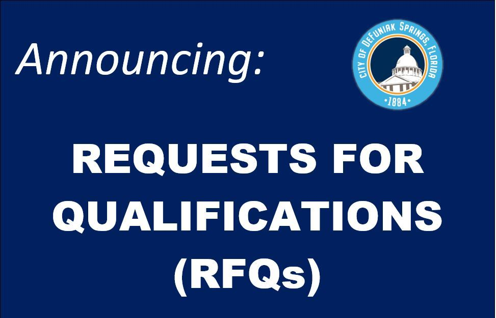 Announcing Requests for Qualifications R F Qs